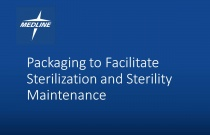 Packaging to Facilitate Sterilization and Sterility Maintenance
