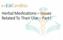 Herbal Medications - Issues Related To Their Use - Part I