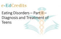 Eating Disorders - Part II - Diagnosis and Treatment of Teens