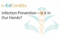 Infection Prevention – Is it in Our Hands?