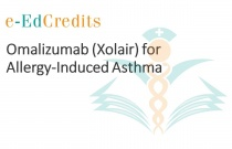 Omalizumab (Xolair) for Allergy-Induced Asthma