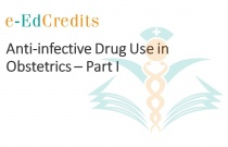 Anti-infective Drug Use in Obstetrics - Part I