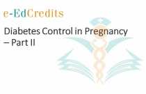 Diabetes Control in Pregnancy - Part II