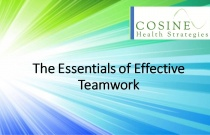 The Essentials of Effective Teamwork