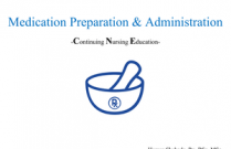 Medication Preparation and Administration