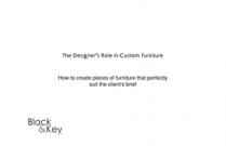 The Designer's Role in Custom Furniture