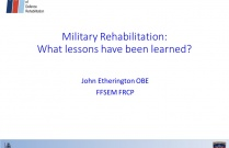 Military Rehabilitation - Lessons learnt