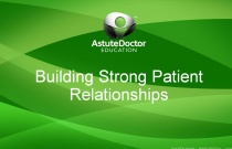 Building Strong Patient Relationships