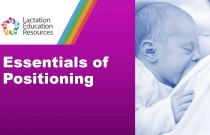 Breastfeeding - Essentials of Positioning