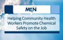 Helping Community Health Workers Promote Chemical Safety on the Job