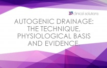 Autogenic Drainage: The Technique, Physiological Basis and Evidence.