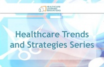 Healthcare Trends and Strategies Series