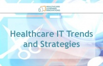 Healthcare IT Trends and Strategies