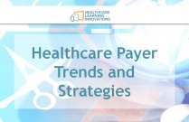 Healthcare Payer Trends and Strategies