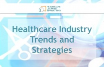 Healthcare Industry Trends and Strategies