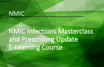 NMIC Infections Masterclass and Prescribing Update E-Learning Course