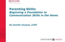 Parenting Skills: Beginning a Foundation to Communication Skills in the Home