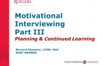 Motivational Interviewing III (Planning and Continued Learning)