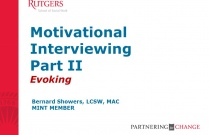 Motivational Interviewing II- Evoking