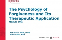 The Psychology of Forgiveness and Its Therapeutic Application: Module 1