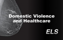 Domestic Violence and Healthcare