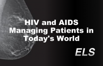 HIV and AIDS Managing Patients in Today's World