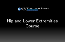 Hip and Lower Extremities Course