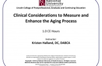 Clinical Considerations to Measure and Enhance the Aging Process