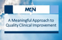 A Meaningful Approach to Quality Clinical Improvement