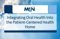 Integrating Oral Health Into the Patient-Centered Health Home
