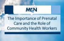 The Importance of Prenatal Care and the Role of Community Health Workers