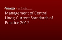 Management of Central Lines; Current Standards of Practice 2017