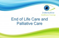 End of Life Care and Palliative Care