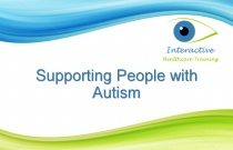Supporting People with Autism