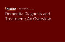 Dementia Diagnosis and Treatment: An Overview