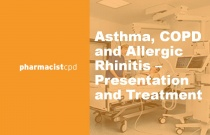 Asthma, COPD and Allergic Rhinitis - Presentation and Treatment