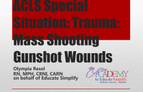ACLS Special Situation: Trauma: Mass Shooting, Gun Wounds