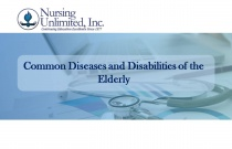 Common Diseases and Disabilities of the Elderly