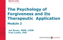 The Psychology of Forgiveness and Its Therapeutic Application - Module 2