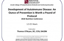 Development of Autoimmune Disease: An Ounce of Prevention is Worth a Pound of Protocol