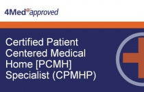 Certified Patient Centered Medical Home [PCMH] Specialist (CPMHP)