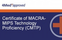 Certificate of MACRA-MIPS Technology Proficiency (CMTP)