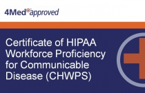 Certificate of HIPAA Workforce Proficiency for Communicable Disease (CHWPS)