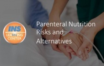 Parenteral Nutrition Risks and Alternatives