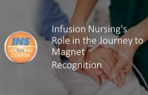 Infusion Nursing's Role in the Journey to Magnet Recognition