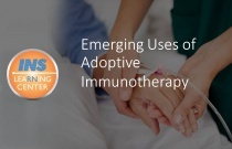 Emerging Uses of Adoptive Immunotherapy