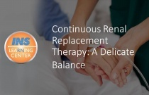 Continuous Renal Replacement Therapy: A Delicate Balance