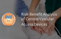 Risk-Benefit Analysis of Central Vascular Access Devices