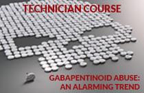 Gabapentinoid Abuse: An Alarming Trend (TECHNICIAN)