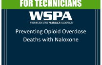 Preventing Opioid Overdose Deaths with Naloxone - for Technicians